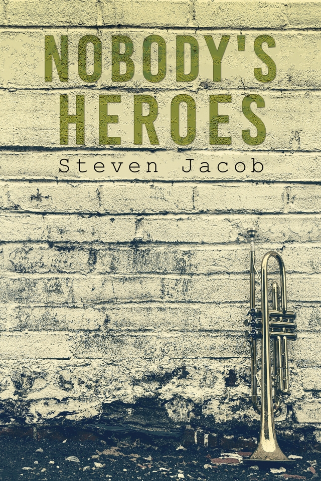 Nobody's Heroes cover