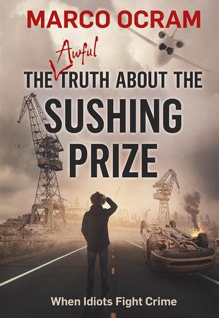 The Awful Truth About The Sushing Prize cover